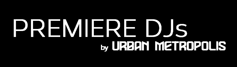 Premiere DJs by Urban Metropolis